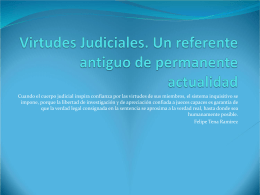 Virtudes Judiciales. Un referente antiguo de permanente