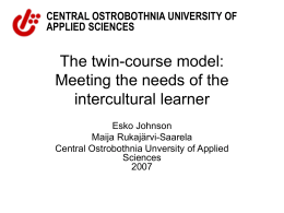 The Twin-Course Model: Towards