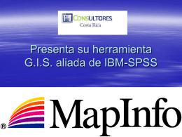 Presenta su herramienta G.I.S. aliada de IBM-SPSS
