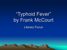 "Typhoid Fever"" by Frank McCourt"