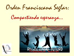 La OFS en siglo XXI: plataforma evangelizadora.