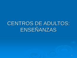CENTROS DE ADULTOS