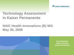 Technology Assessment in Kaiser Permanente NAIC …