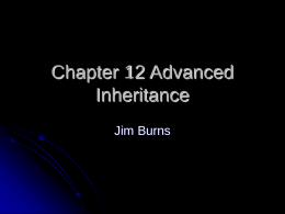 Chapter 12 Advanced Inheritance