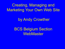 Creating, Managing and Marketing Your Own Web Site