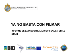 INFORME DE LA INDUSTRIA AUDIOVISUAL CHILENA 2007