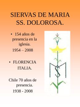SIERVAS DE MARIA SS. DOLOROSA.