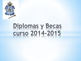 Diplomas y Becas curso 2013-2014