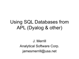 Using SQL Databases from Dyalog APL (v11+)
