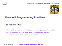 Paranoid Programming Practices