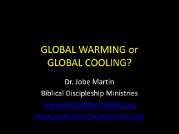 GLOBAL WARMING? - Evolution of a Creationist