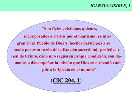 IGLESIA VISIBLE, 1 - CAMINANDO CON JESUS