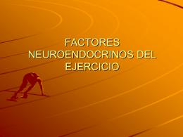FACTORES NEUROENDOCRINOS DEL EJERCICIO