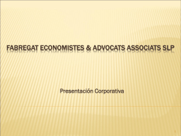 FABREGAT ECONOMISTES & ADVOCATS ASSOCIATS SLP