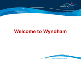 Welcome to Wyndham - Municipal Association of Victoria