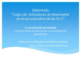La sociedad del aprendizaje 1. De los sistemas educativos