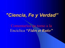 """'Ciencia, Fe y Verdad"""""""