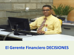 El Gerente Financiero DECISIONES