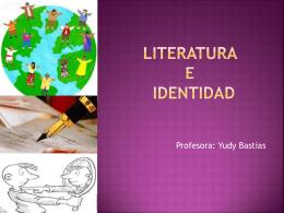 Literatura e identidad - Liceo Marta Donoso Espejo