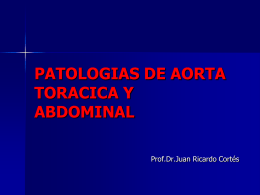 PATOLOGIAS DE AORTA TORACICA Y ABDOMINAL