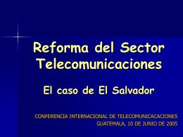 Reforma del Sector Telecomunicaciones