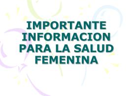 PARA LA SALUD FEMENINA