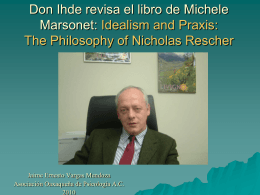 Don Ihde revisa el libro de Michele Marsonet: Idealism and