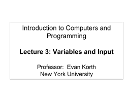Introduction to Computers and Programming Lecture 3