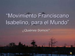 """Movimiento Franciscano Isabelino, para el Mundo"""""""