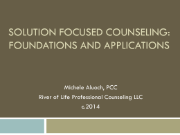 Solution Focused CounSeling Building on What works