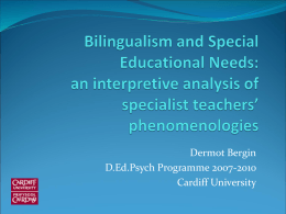 Bilingualism and Special Educational Needs: an