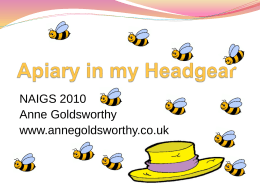 Apiary in my Headgear - The Association for Science …