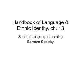 Handbook of Language & Ethnic Identity, ch. 13