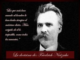 La doctrina de: fFiedrich Nietzsche