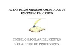 ORGANOS COLEGIADOS DE UN CENTRO EDUCATIVO.
