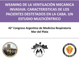 WEANING DE LA VENTILACION MECANICA INVASIVA