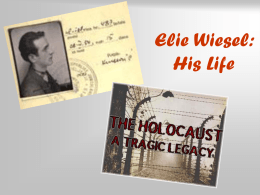 Elie Wiesel's Life and the Holocaust