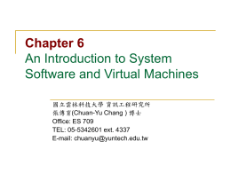 Chapter 6 An Introduction to System Software and Virtual