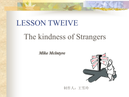 LESSEN TWELVE The Kindness of Strangers Mike Mclntyre