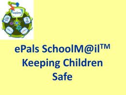 ePals SchoolM@ilTM Keeping Children Safe