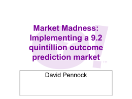 Market Madness: Implementing a 9.2 quintillion …