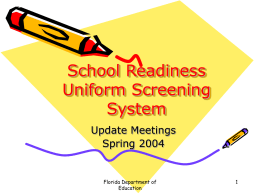 School Readiness Uniform Screening System