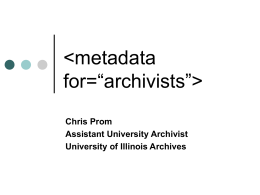 Metadata for Archivists