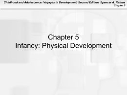 Infancy: Physical Development Truth or Fiction?
