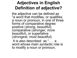 Adjectives in English Definition of adjective?