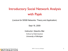 Introductory Social Network Analysis with Pajek