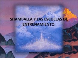 SHAMBALLA Y LAS ESCUELAS DE ENTRENAMIENTO.