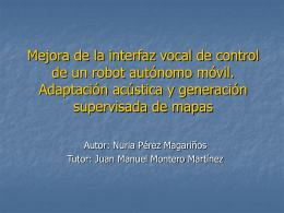 Mejora de la interfaz vocal de control de un robot