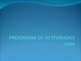 PROGRAMA DE ACTIVIDADES 2009