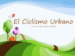 El Ciclismo Urbano